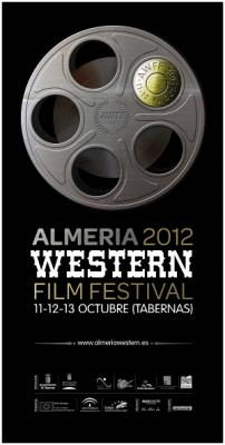 ALMERIA WESTERN FILM FESTIVAL 2012
